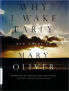 Book Cover: Why I Wake Early by Mary Oliver