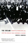 Book Cover: The Dream: Martin Luther King, Jr. and the Speech that inspired a nation